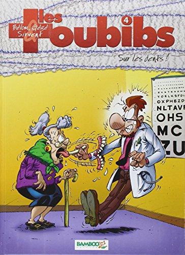 Les Toubibs, Tome 4 : Sur les dents !