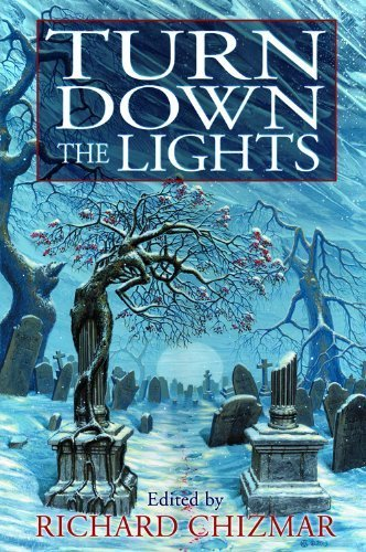 Turn Down The Lights by Richard Chizmar, Stephen King, Peter Straub, Brian James Fre (2013) Hardcover