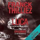 Luca suivi d'Origines - Format Téléchargement Audio - 21,90 €