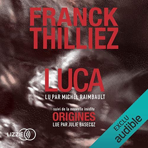 Luca suivi d'Origines par  Lizzie