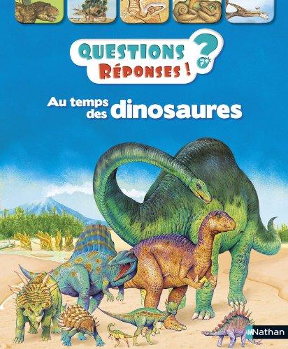Au temps des dinosaures - Questions/Réponses - doc dès 7 ans (02) par Rod Theodorou