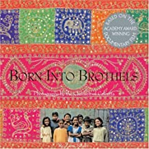Born into Brothels: Photographs by the Children of Calcutta