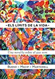 Els límits de la vida: Una novel·la sobre el que som (Llibres digitals)