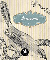 Iracema - revised and illustrated (Portuguese Edition)