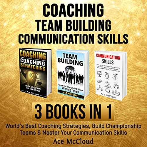 coaching-team-building-and-communication-skills-3-books-in-1