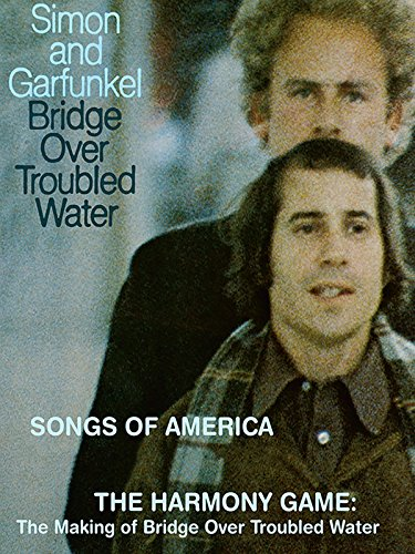 Simon and Garfunkel: Bridge Over Troubled Water (40th Anniversary Edition)