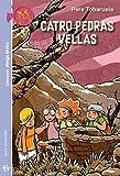 Catro pedras vellas (Galician Edition)