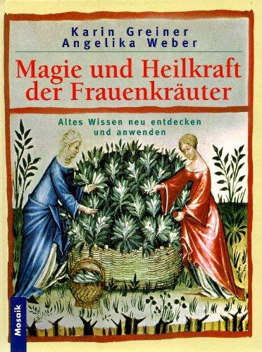 Magie und Heilkraft der Frauenkräuter - Mosaik-gewürz