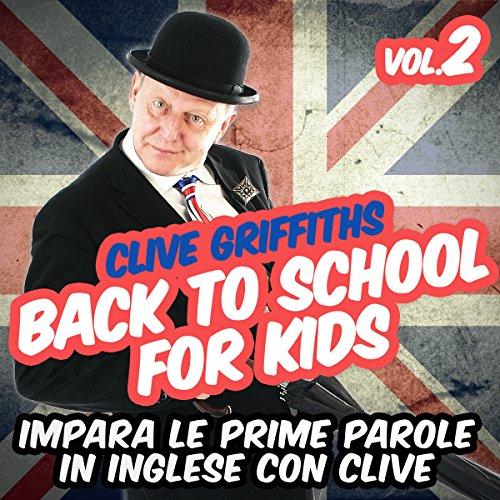 Back to school for kids Vol. 2  Audiolibri