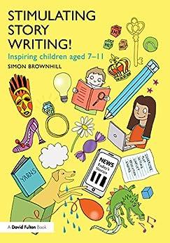 Libro PDF Gratis Stimulating Story Writing!: Inspiring children aged 7-11