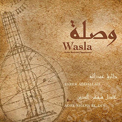 Wasla (Suites musicales égyptiennes)
