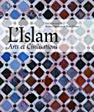 L'Islam - Arts et civilisations