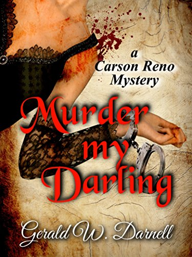 Murder my Darling: Carson Reno Mystery Series Book 17 (English Edition)