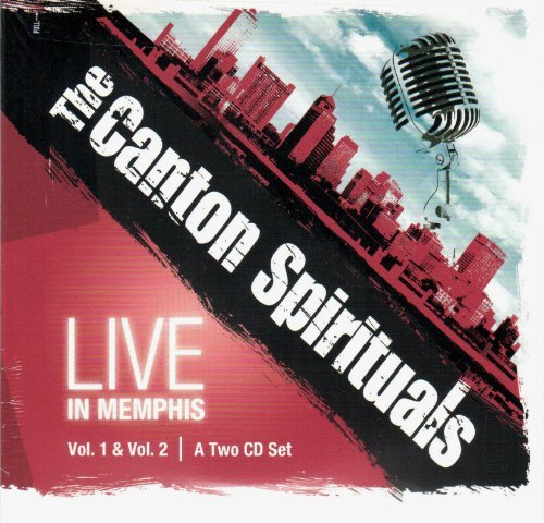 Live in Memphis Vol1 and Vol2 by The Canton Spirituals (2012-02-08)