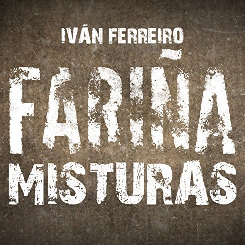Fariña Misturas de Ivan Ferreiro en Amazon Music - Amazon.es