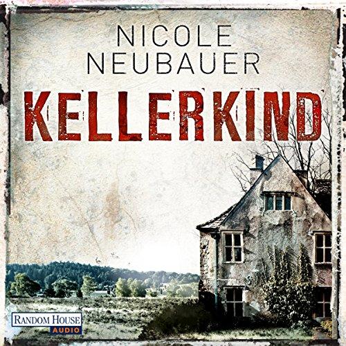 Buchseite und Rezensionen zu 'Kellerkind' von Nicole Neubauer