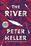 The River: A novel (Random House Large Print)