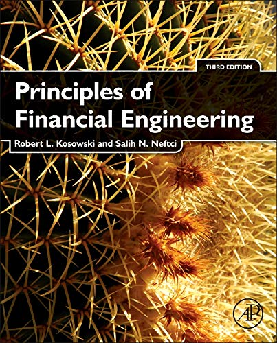Principles of Financial Engineering (Academic Press Advanced Finance) por Robert Kosowski