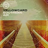 Songtexte von Yellowcard - Southern Air
