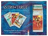 AstroTarot: Richtig entscheiden in allen Lebenslagen und sich selbst finden