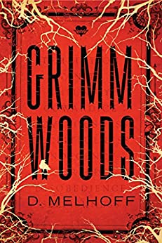 Grimm Woods by [Melhoff, D.]
