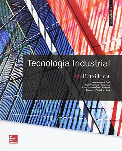 LA TECNOLOGIA INDUSTRIAL 2 BATXILLERAT por Joan Joseph