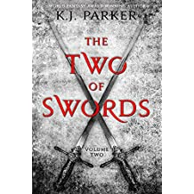 The Two of Swords: Volume Two: K. J. Parker