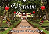 Vietnam - Zwischen Mekong und Halong Bucht (Wandkalender 2018 DIN A4 quer): Vietnam, traumhafte Landschaften und geheimn