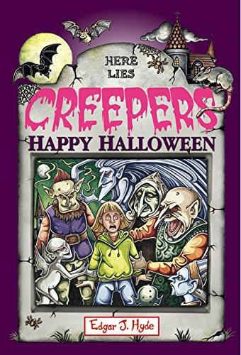 Happy Halloween (Creeper Book 5) (English Edition) (Happy Halloween Scary Stories)