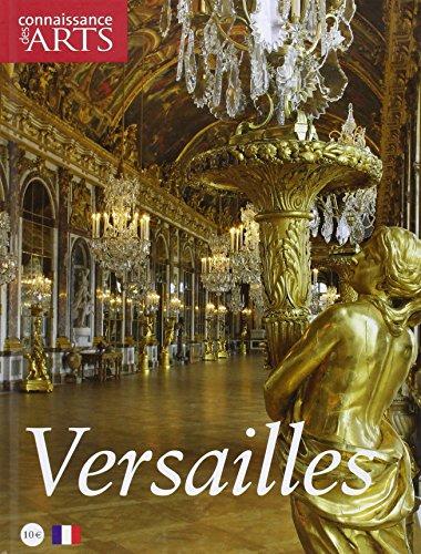 Connaissance des Arts, Hors-série N° 413 : Versailles par Jean-François Lasnier, Guillaume Morel, Martine Lacas