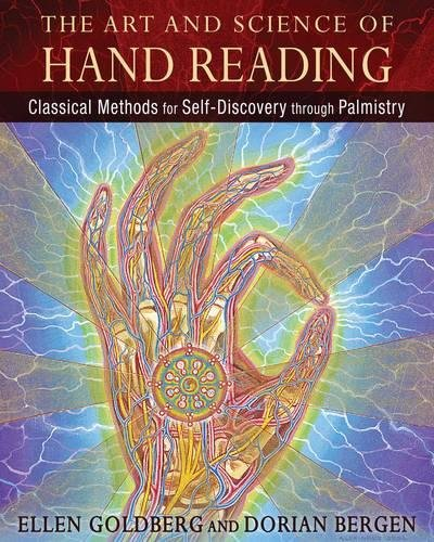 The Art and Science of Hand Reading: Classical Methods for Self-Discovery through Palmistry -