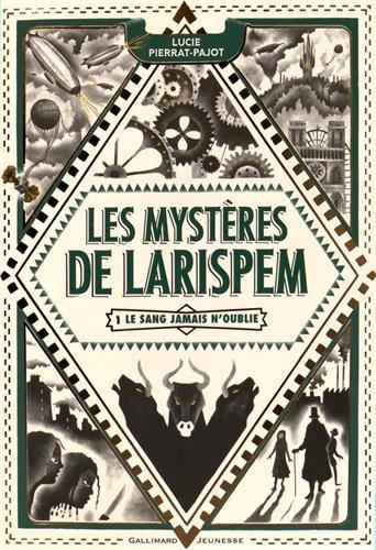 Les mystères de Larispem (1) : Le sang jamais n'oublie