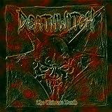Songtexte von Deathwitch - The Ultimate Death