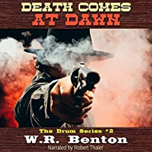 Death Comes at Dawn: The Drum Series, Book 2