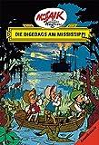 Mosaik von Hannes Hegen: Die Digedags am Mississippi (Digedagbücher - Amerika-Serie)