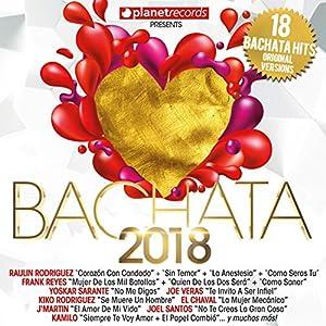 bachata: Bachata 2018 - 18 Bachata Hits (Bachata Romantica Y Urbana)