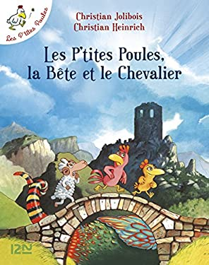 Les P'tites Poules - Les P'tites Poules, la Bête et le Chevalier (Pocket Jeunesse t. 6)