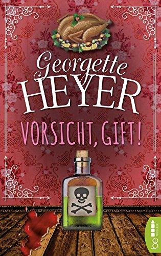Vorsicht, Gift! (Georgette-Heyer-Krimis) - Traditionelle Holly