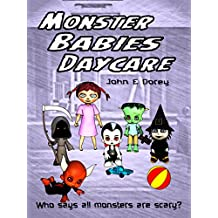 Monster Babies Daycare: Illustrated, picture book for ages 3 to 7 (English Edition)