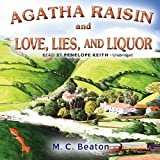 Agatha Raisin and Love, Lies, and Liquor (Agatha Raisin Mysteries)