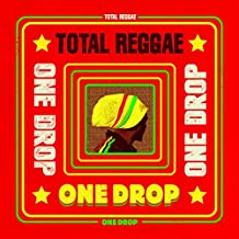 Total Reggae-One Drop