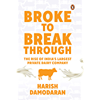 Broke To Breakthrough: The Rise of India's Largest Private Dairy Company