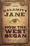 Produkt-Bild: Calamity Jane: How The West Began (English Edition)