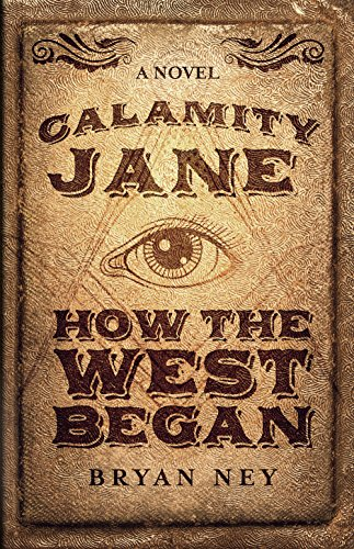 Calamity Jane: How The West Began (English Edition)