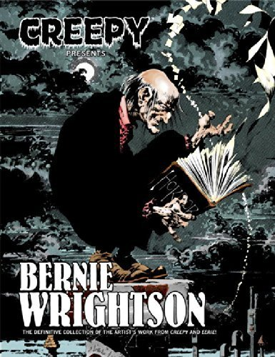 Creepy Presents Bernie Wrightson by Bernie Wrightson (2011-09-06)