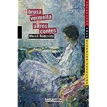 La brusa vermella i altres contes (Llibres Infantils I Juvenils - Antaviana - Antaviana Clàssics Catalans)