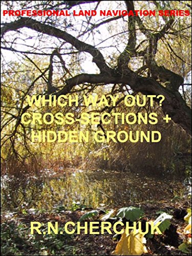 WHICH WAY OUT? - Cross - Sections + Hidden Ground (Professional Land Navigation Series 4) PDF Descargar