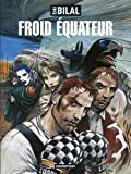 Nikopol, Tome 3 : Froid équateur