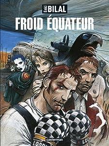 """Afficher """"La trilogie Nikopol n° 3 Froid équateur"""""""