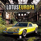 Lotus Europa - Colin Chapman's Mid-Engined Masterpiece